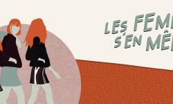 Le festival Les Femmes s'en Mêlent revient secouer la capitale !