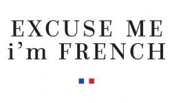 Excuse Me I'M French