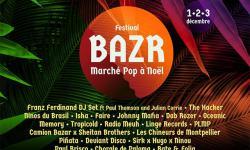 Le BAZR Festival revient pour la 5eme année !